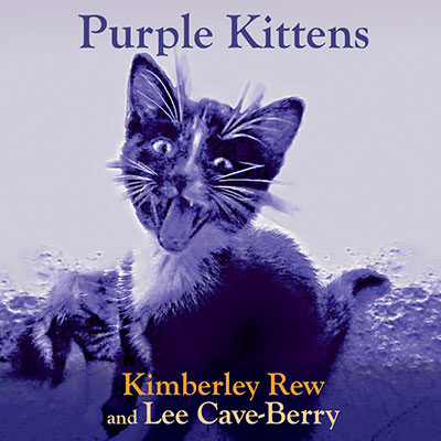 Kimberley Rew and Lee Cave-Berry Purple Kittens album artwork